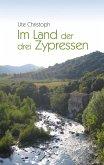 Im Land der drei Zypressen (eBook, ePUB)