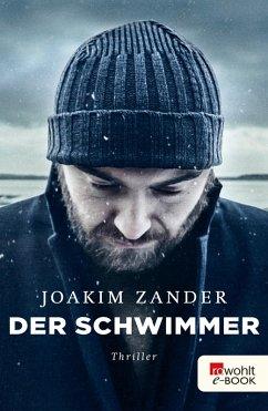 Der Schwimmer / Klara Walldéen Bd.1 (eBook, ePUB) - Zander, Joakim