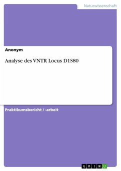 Analyse des VNTR Locus D1S80 (eBook, PDF)