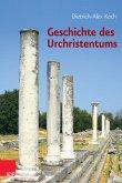 Geschichte des Urchristentums (eBook, PDF)