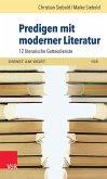 Predigen mit moderner Literatur (eBook, PDF)