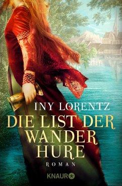 Die List der Wanderhure / Die Wanderhure Bd.6 (eBook, ePUB) - Lorentz, Iny