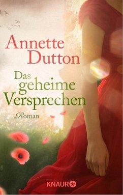 Das geheime Versprechen (eBook, ePUB) - Dutton, Annette
