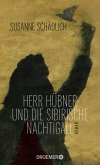 Herr Hübner und die sibirische Nachtigall (eBook, ePUB)