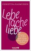 Lebe - lache - liebe (eBook, ePUB)