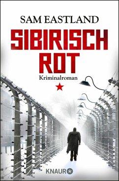 Sibirisch Rot / Inspektor Pekkala Bd.3 (eBook, ePUB) - Eastland, Sam