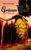 Grünes Gold (eBook, ePUB)