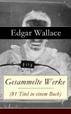 Gesammelte Werke (81 Titel in einem Buch) (eBook, ePUB)