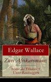 Zwei Afrikaromane: Hüter des Friedens + Unter Buschniggern (eBook, ePUB)