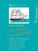 Kurswechsel: Frischer Wind für Ihr Selbstmanagement (eBook, ePUB)