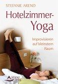 Hotelzimmer-Yoga (eBook, ePUB)
