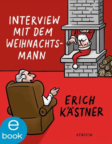 interview mit dem weihnachtsmann ebook epub von erich. Black Bedroom Furniture Sets. Home Design Ideas