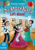 Let's dance! / Die Wilden Küken Bd.10 (eBook, ePUB)