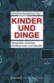 Kinder und Dinge (eBook, PDF)