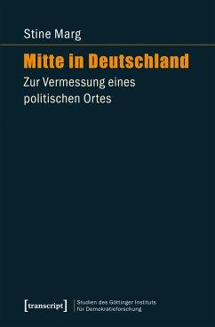 Mitte in Deutschland (eBook, PDF) - Marg, Stine