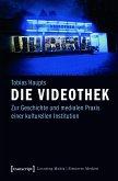Die Videothek (eBook, PDF)