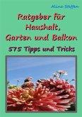 Ratgeber für Haushalt, Garten und Balkon (eBook, ePUB)