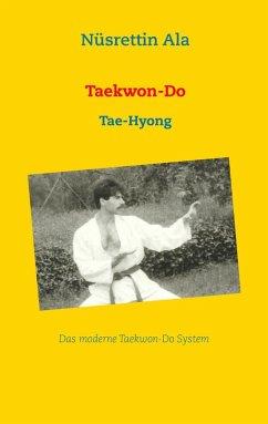 Taekwon-Do (eBook, ePUB) - Ala, Nüsrettin