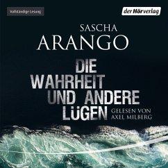 Die Wahrheit und andere Lügen (MP3-Download) - Arango, Sascha