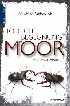 Tödliche Begegnung im Moor (eBook, ePUB) - Gerecke, Andrea