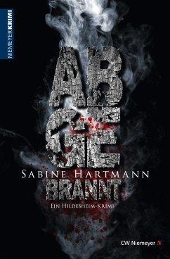 Abgebrannt (eBook, PDF) - Hartmann, Sabine