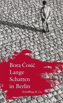 Lange Schatten in Berlin (eBook, ePUB) - Cosic, Bora