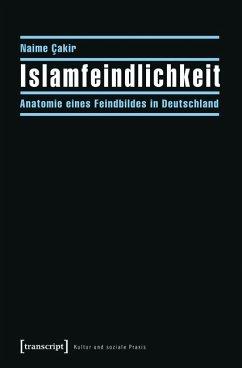 Islamfeindlichkeit (eBook, PDF) - Cakir, Naime