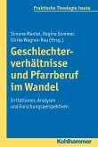 Geschlechterverhältnisse und Pfarrberuf im Wandel (eBook, PDF)