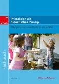 Fachbücher für die frühkindliche Bildung / Interaktion als didaktisches Prinzip