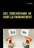 Das Enneagramm im Konfliktmanagement (eBook, ePUB)