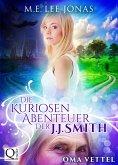 Die kuriosen Abenteuer der J.J. Smith 01: Oma Vettel (eBook, ePUB)