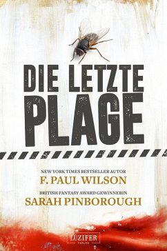 DIE LETZTE PLAGE (eBook, ePUB) - Pinborough, Sarah; Wilson, F. Paul