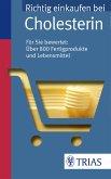 Richtig einkaufen bei Cholesterin (eBook, ePUB)