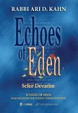 Echoes of Eden: Insights Into the Weekly Torah Portion: Echoes of Sinai: Sefer Devarim