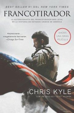 Francotirador (American Sniper - Spanish Edition) - Kyle, Chris