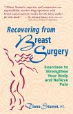 Recovering from Breast Surgery: Exercises to Strengthen Your Body and Relieve Pain