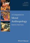 Companion to Moral Anthropolog