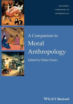 Companion to Moral Anthropolog - Fassin