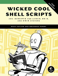 Wicked Cool Shell Scripts - Taylor, Dave; Perry, Brandon