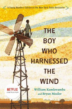 The Boy Who Harnessed the Wind: Young Readers Edition - Kamkwamba, William; Mealer, Bryan