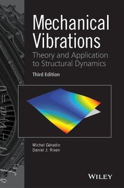 Mechanical Vibrations - Geradin, Michel; Rixen, Daniel