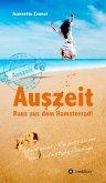 Auszeit - Raus aus dem Hamsterrad (eBook, ePUB)