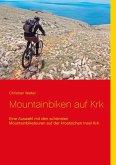 Mountainbiken auf Krk (eBook, ePUB)