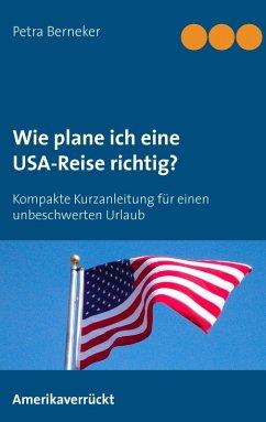 Wie plane ich eine USA-Reise richtig? (eBook, ePUB)