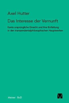 Das Interesse der Vernunft (eBook, PDF) - Hutter, Axel