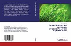 Slowa-florizmy w russkoj hudozhestwennoj kartine mira