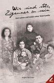 Wir sind stolz, Zigeuner zu sein (eBook, ePUB)