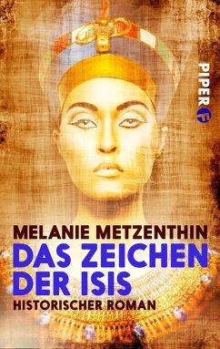 Das Zeichen der Isis (eBook, ePUB) - Metzenthin, Melanie