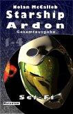 Starship Ardon - Gesamtausgabe (eBook, ePUB)