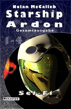 Starship Ardon - Gesamtausgabe (eBook, ePUB) - McCalleb, Nolan